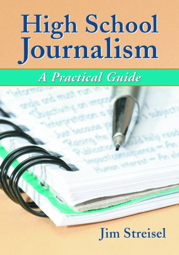 High School Journalism A Practical Guide  2007 edition cover