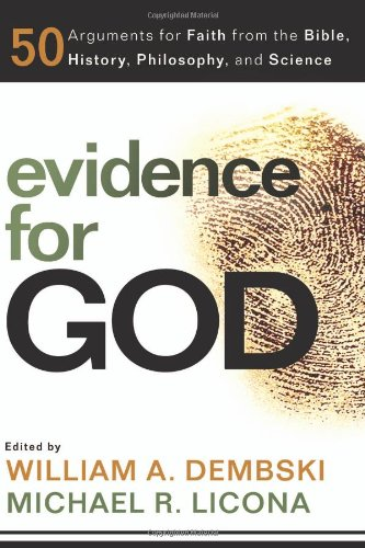 Evidence for God 50 Arguments for Faith from the Bible, History, Philosophy, and Science  2010 edition cover