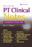 Pt Clinical Notes: A Rehabilitation Pocket Guide  2013 edition cover