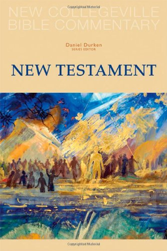 New Collegeville Bible Commentary New Testament  2008 edition cover