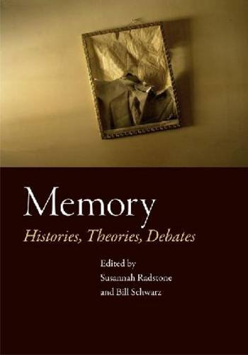 Memory Histories, Theories, Debates 3rd 2010 edition cover