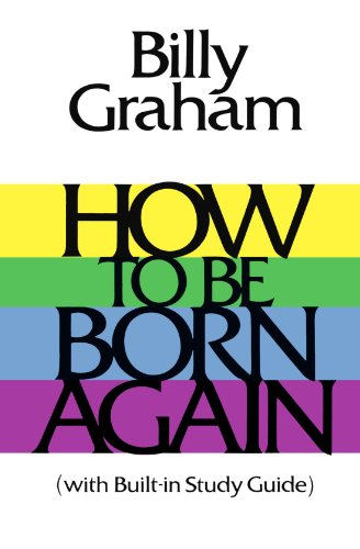 How to Be Born Again   1989 9780849931604 Front Cover