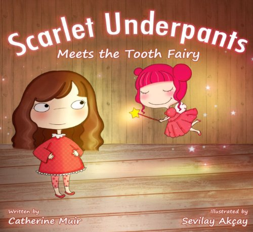 Scarlet Underpants Meets the Tooth Fairy  2012 edition cover