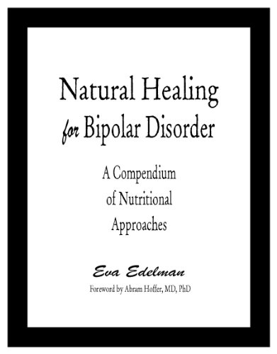 Natural Healing for Bipolar Disorder : A Compendium of Nutritional Approaches N/A edition cover