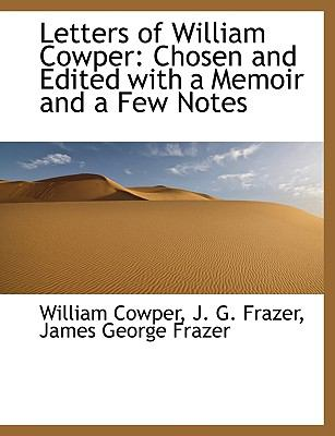 Letters of William Cowper N/A 9781113794604 Front Cover