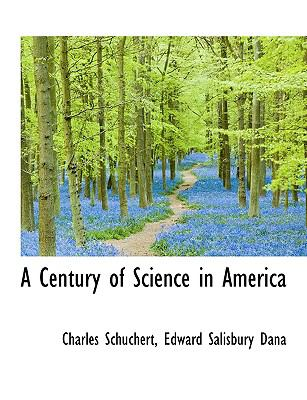 Century of Science in Americ N/A 9781115266604 Front Cover
