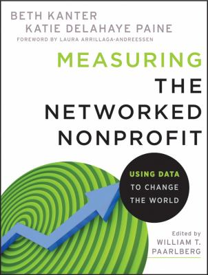 Measuring the Networked Nonprofit Using Data to Change the World  2012 edition cover