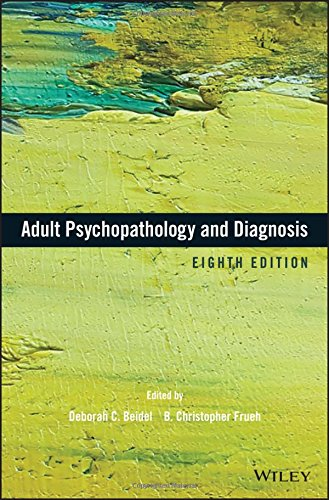 Adult Psychopathology and Diagnosis, Eighth Edition  N/A 9781119383604 Front Cover
