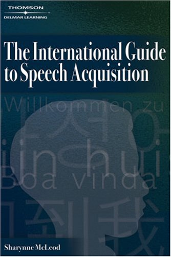 International Guide to Speech Acquisition   2007 edition cover