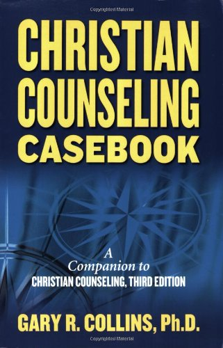 Christian Counseling Casebook   2007 9781418516604 Front Cover