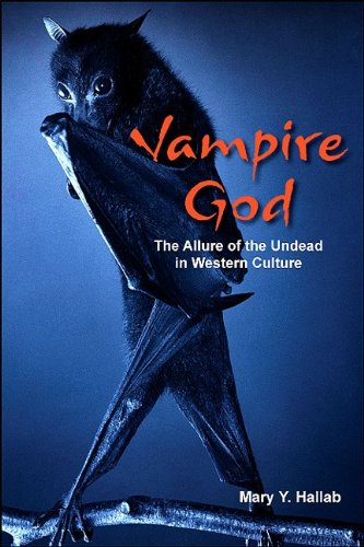 Vampire God The Allure of the Undead in Western Culture  2009 edition cover