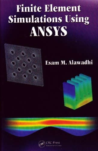 Finite Element Simulations Using ANSYS   2010 edition cover