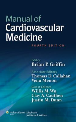Manual of Cardiovascular Medicine  4th 2013 (Revised) 9781451131604 Front Cover