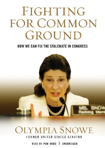 Fighting for Common Ground: How We Can Fix the Stalemate in Congress  2013 edition cover