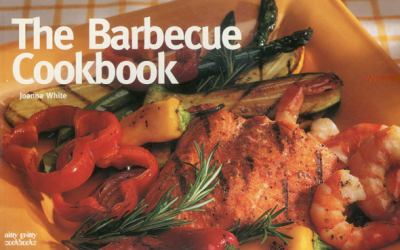 Barbecue Cookbook   2001 9781558672604 Front Cover