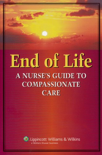 End of Life A Nurse's Guide to Compassionate Care  2007 edition cover