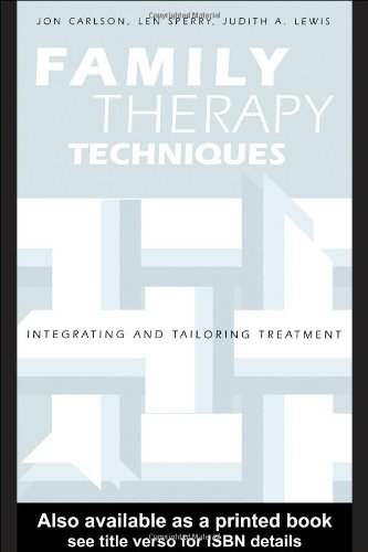 Family Therapy Techniques Integrating and Tailoring Treatment  2005 edition cover