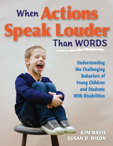 When Actions Speak Louder Than Words Understanding the Challenging Behaviors of Young Children and Students with Disabilities  2010 edition cover