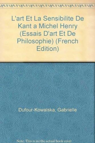 L'art et la Sensibilit� De Kant � Michel Henry  1996 9782711612604 Front Cover