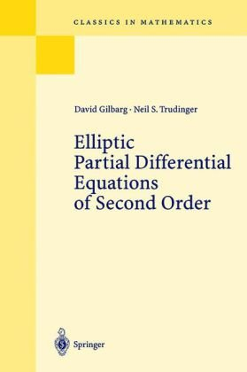 Elliptic Partial Differential Equations of Second Order  2nd 2001 (Reprint) edition cover