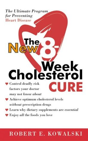 New 8-Week Cholesterol Cure   2002 9780060564605 Front Cover