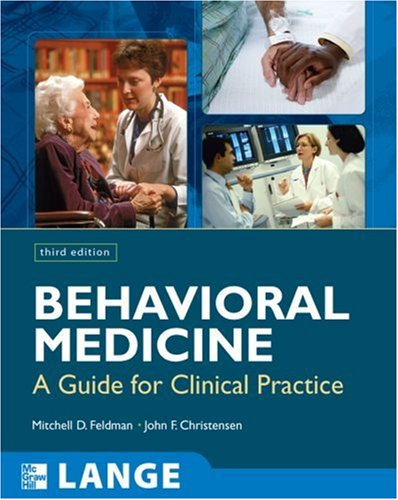 Behavioral Medicine A Guide for Clinical Practice 3rd 2008 edition cover