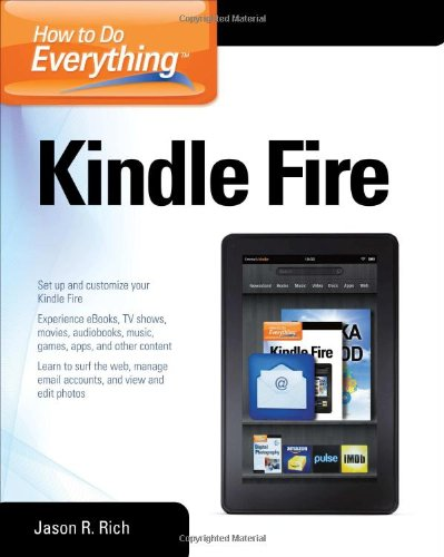 How to Do Everything Kindle Fire   2012 9780071793605 Front Cover