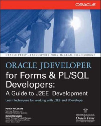 Oracle JDeveloper 10g for Forms and PL/SQL Developers A Guide to Web Development with Oracle ADF  2007 9780072259605 Front Cover