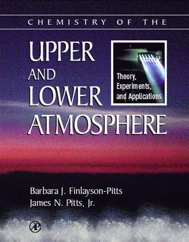 Chemistry of the Upper and Lower Atmosphere Theory, Experiments, and Applications  2000 edition cover