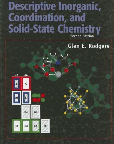 Descriptive Inorganic, Coordination, and Solid-State Chemistry  2nd 2002 (Revised) edition cover