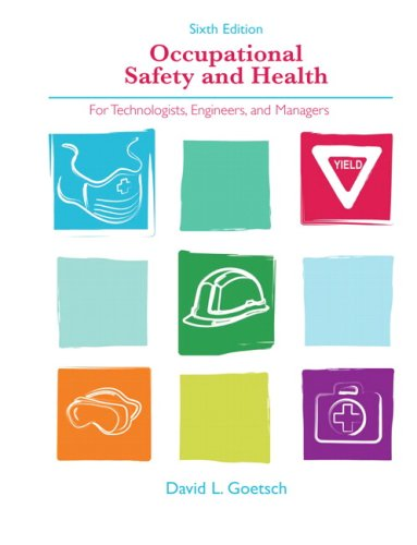 Occupational Safety and Health for Technologists, Engineers, and Managers  6th 2008 edition cover