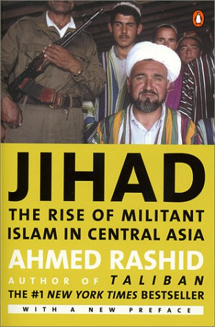 Jihad The Rise of Militant Islam in Central Asia  2003 edition cover