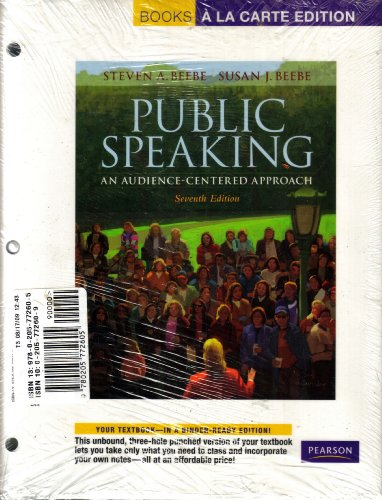 Public Speaking + Myspeechlab: An Audience, Centered Approach, Books a La Carte Edition 7th 2009 9780205772605 Front Cover