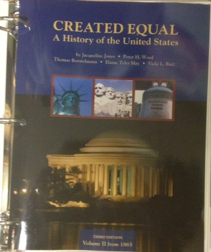 Created Equal - A History of the United States  3rd 2011 9780205813605 Front Cover