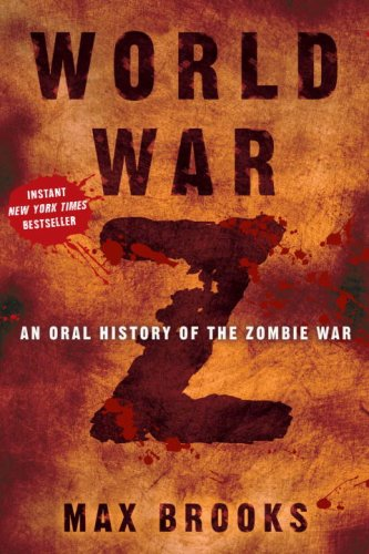 World War Z An Oral History of the Zombie War  2006 edition cover