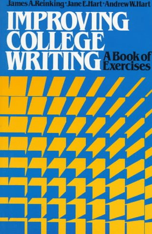 Improving College Writing : A Book of Exercises N/A 9780312410605 Front Cover