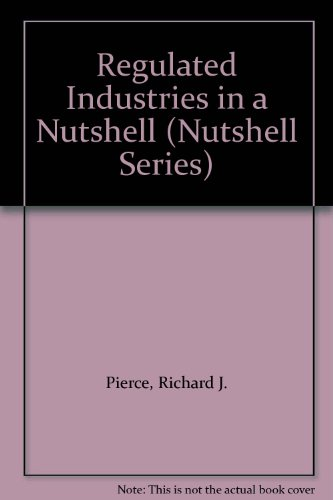 Regulated Industries in a Nutshell  3rd 1994 edition cover