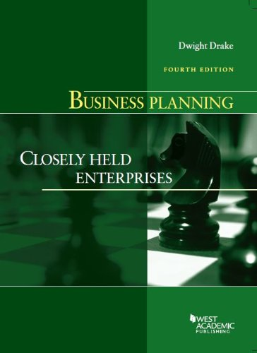 Business Planning: Closely Held Enterprises  2013 edition cover