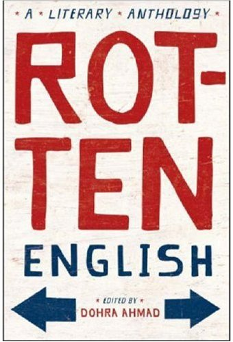 Rotten English A Literary Anthology  2007 edition cover
