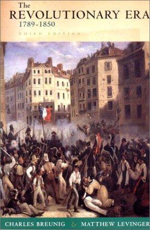 Revolutionary Era, 1789-1850  3rd 2002 edition cover
