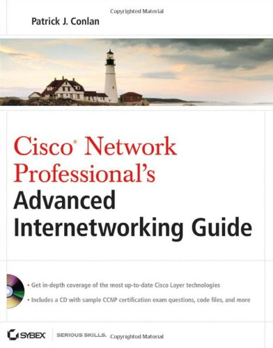 Cisco Network Professional's Advanced Internetworking Guide   2009 edition cover