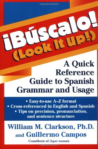 iB�scalo! (Look It Up!) A Quick Reference Guide to Spanish Grammar and Usage  1998 edition cover