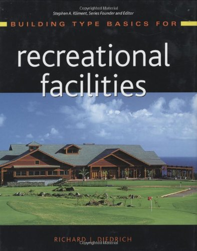 Building Type Basics for Recreational Facilities   2005 9780471472605 Front Cover