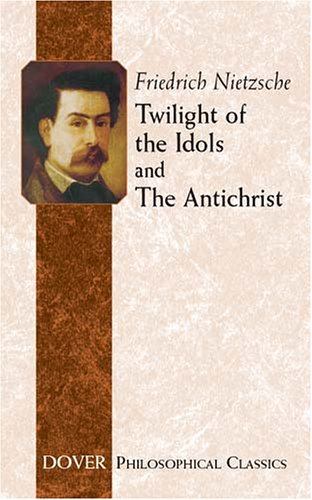 Twilight of the Idols and the Antichrist   2004 edition cover