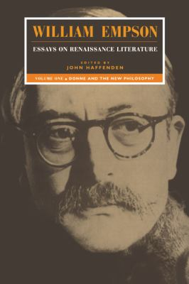 William Empson Essays on Renaissance Literature - Donne and the New Philosophy N/A 9780521483605 Front Cover