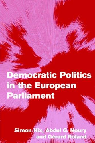 Democratic Politics in the European Parliament   2007 edition cover