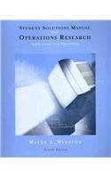 Student Solutions Manual for Winston's Operations Research: Applications and Algorithms, 4th  4th 2004 (Revised) 9780534423605 Front Cover