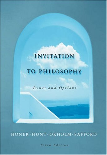 Invitation to Philosophy Issues and Options 10th 2006 (Revised) 9780534564605 Front Cover