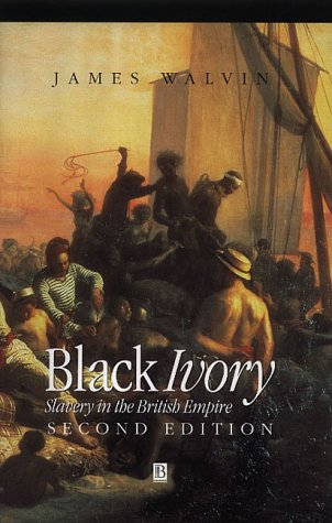 Black Ivory Slavery in the British Empire 2nd 2001 (Revised) edition cover