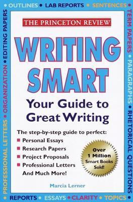 Writing Smart : Your Guide to Great Writing N/A edition cover